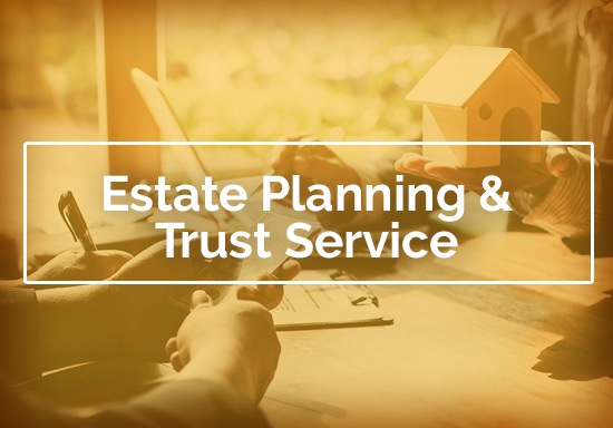 Estate Planning and Trust Service