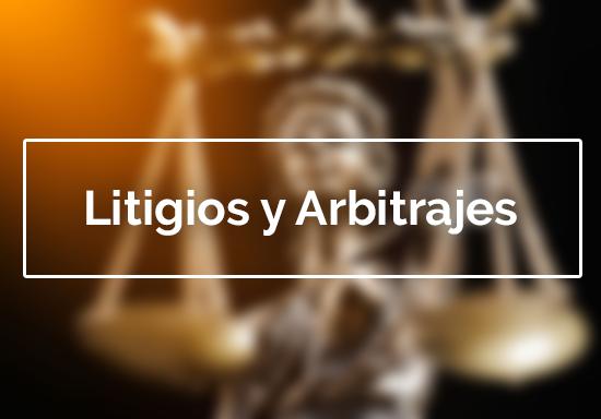 Litigios y Arbitrajes