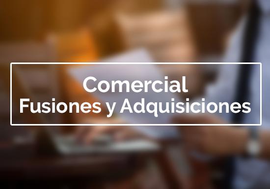 Comercial | Fusiones y Adquisiciones