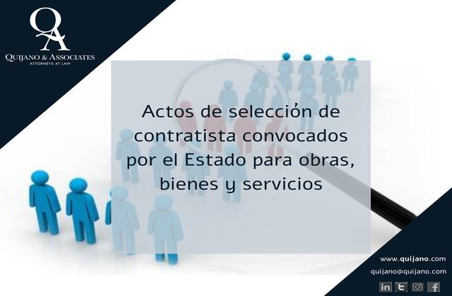 Actos de selección de contratista convocados por el Estado para obras, bienes y servicios